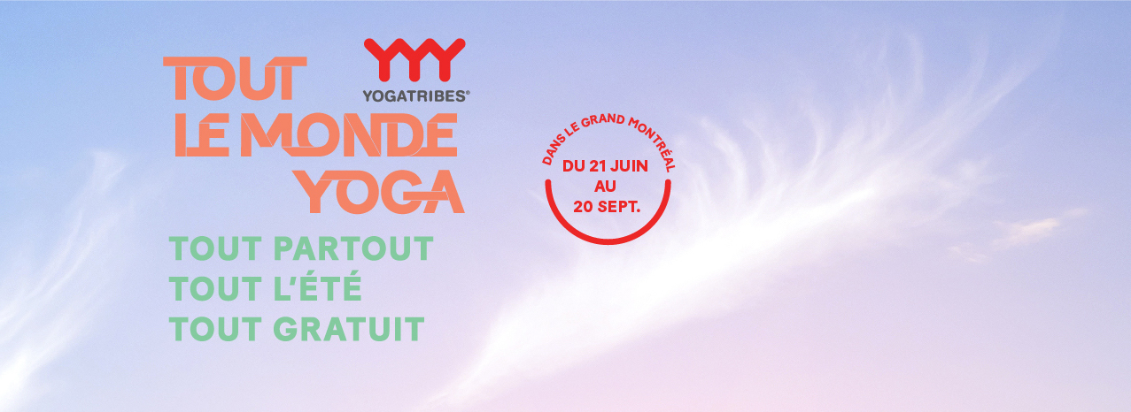 Tout le monde yoga: Free Yoga for Everyone, Everywhere